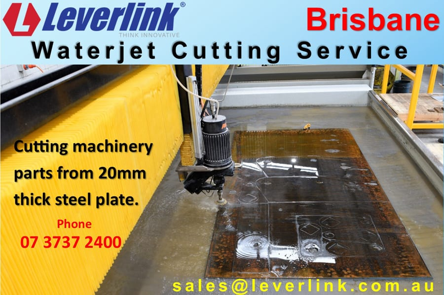BL900x600 A. LEVERLINK Waterjet cutting service Brisbane Industry.